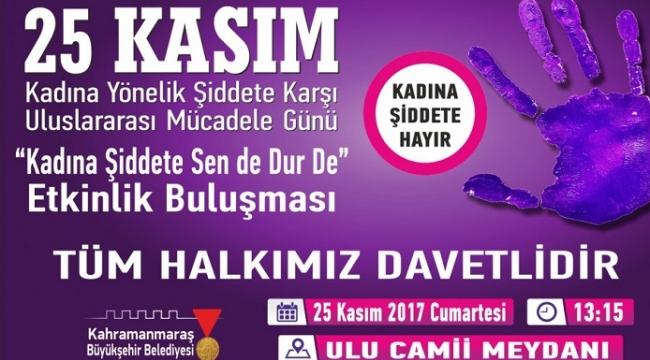 BÜYÜKŞEHİR: 'KADINA ŞİDDETE SEN DE DUR DE'..