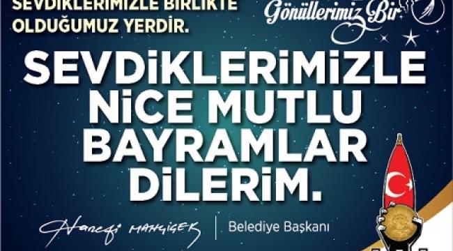 """HANEFİ MAHÇİÇEK """" BİRLİK VE BERABERLİK İÇİNDE NİCE BAYRAMLARIMIZ OLSUN"""".."""