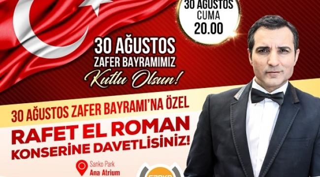RAFET EL ROMAN GAZİANTEPLİLERE BAYRAM COŞKUSU YAŞATACAK..