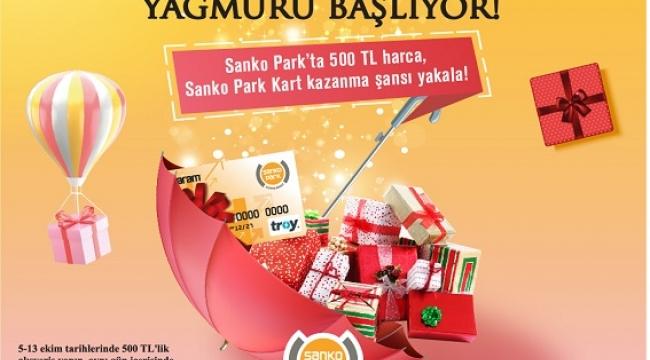 SANKO PARK'TA HEDİYE YAĞMURU BAŞLIYOR..