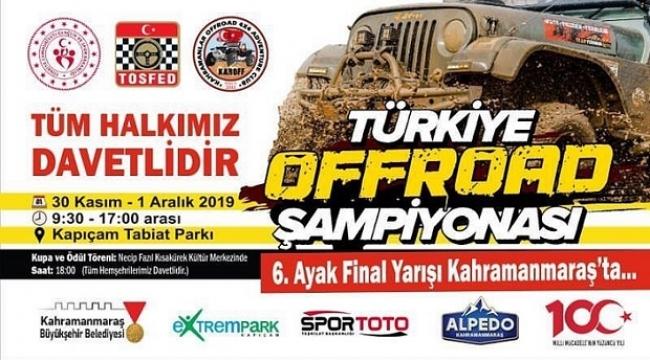 Türkiye Off-Road Şampiyonası'nın finali Kahramanmaraş'ta yapılacak