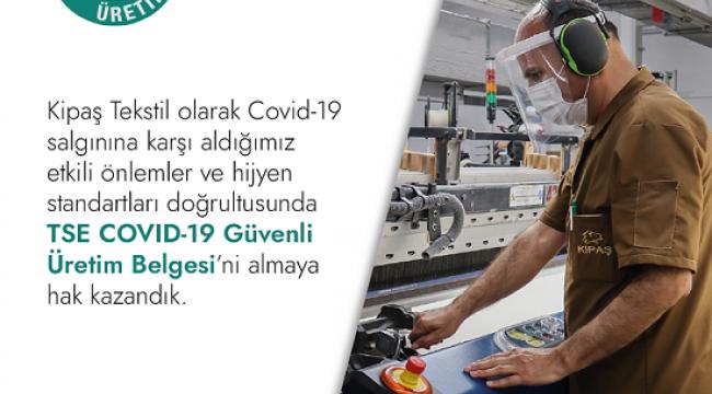 KİPAŞ TEKSTİL'E TSE'DEN GÜVENLİ ÜRETİM BELGESİ..