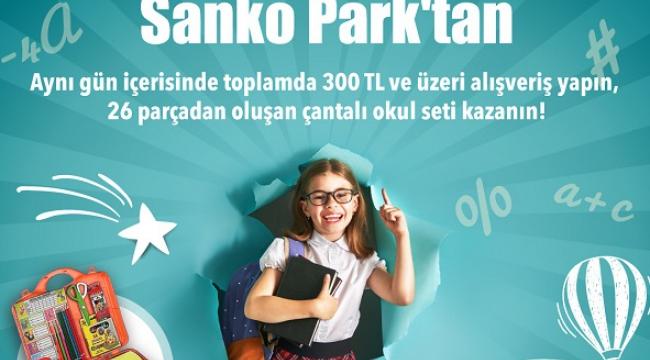 EN GÜZEL OKUL HEDİYESİ SANKO PARK'TAN..