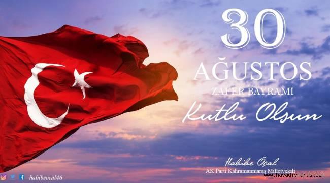30 Ağustos Türk milleti için onur ve gurur günüdür
