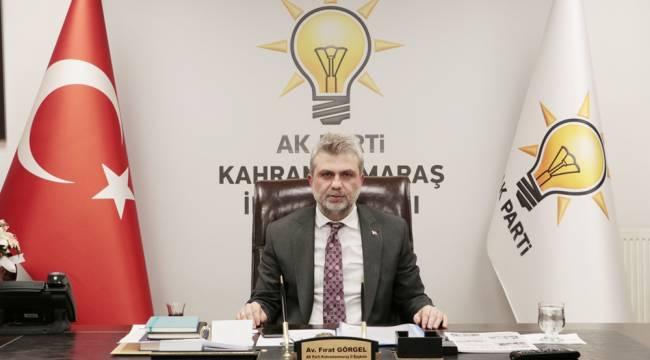 AK Parti İl Başkanı Görgel'den gündeme ilişkin önemli açıklamalar