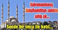 ABDÜLHAMİTHAN CAMİSİNE SAHİP ÇIKIN...
